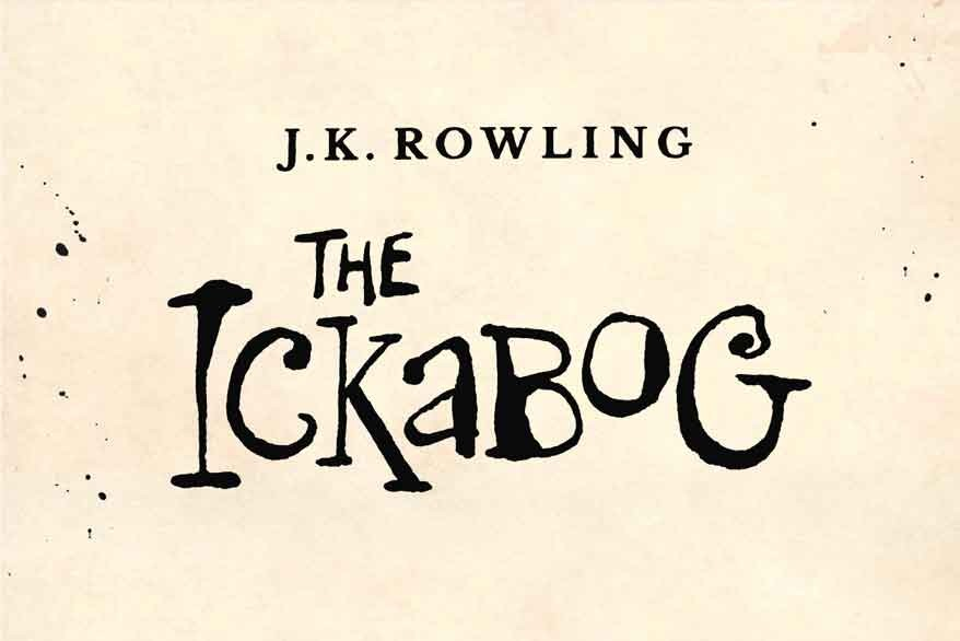 J K Rowling's New Book - The Ickabog